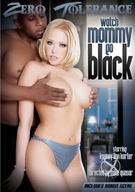 Watch Mommy Go Black